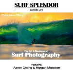 Episode 3 - The Art & Business of Surf Photography