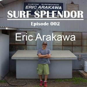 Episode 2 - Eric Arakawa