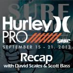 Hurley Lowers Pro Recap